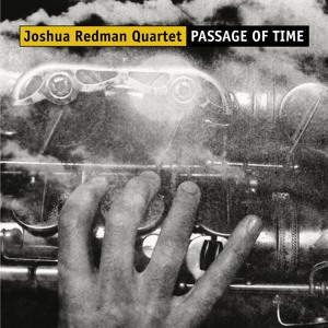 Passage of Time by Joshua Redman - MP3 Downloads, Free
