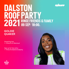 Dalston Roof Party: Goldie Quaker - 09 September 2021
