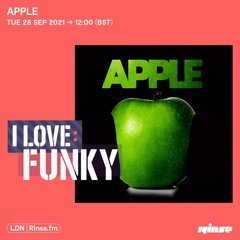 I Love: Funky - Apple (Exclusive Mix) - September 2021