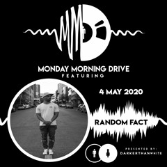 Random Fact - Monday Morning Drive 2020 - 05 - 04