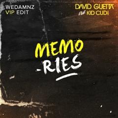 David Guetta, Kid Cudi - Memories (WeDamnz VIP Edit)