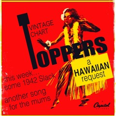 Ep 23 - Series 7 - Vintage Chart toppers - Hawaiian Shout Out