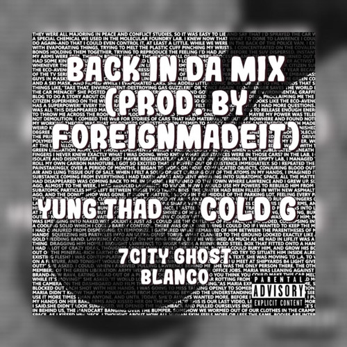 Back In Da Mix (feat. Cold G, Yung Thad)