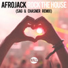 Rock The House (SAG & Chasner Remix)