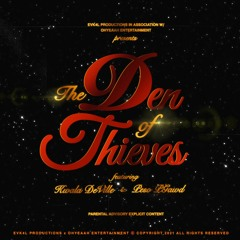 Den of Thieves (feat. Peso PGawd) - Single