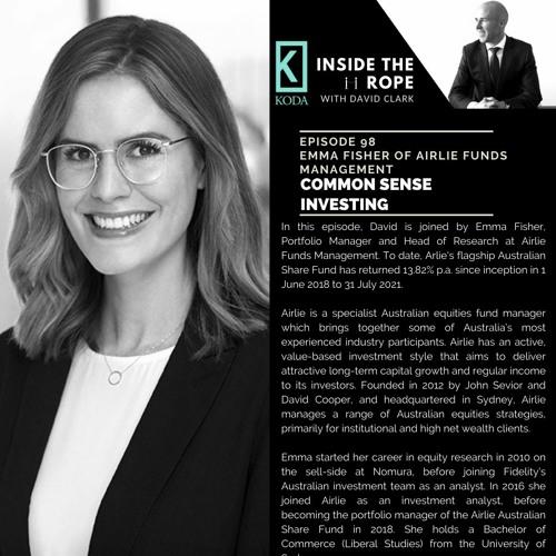 Ep 98: Emma Fisher - Common sense investing