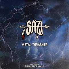 SAZI - METAL THRASHER [RELEASED ON I.AM.AUDIO]