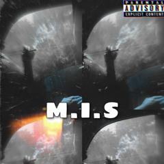 M.I.S (prod.smazzebeats)