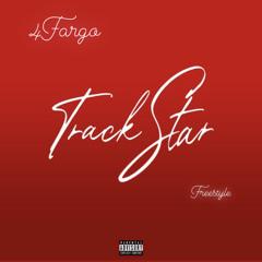 Mooski- Track Star (4Fargo Freestyle)