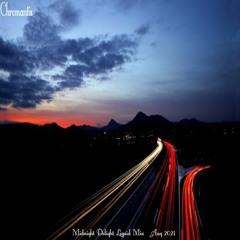Chromantis Liquid Midnight Delight Mix #Sept 2021.WAV