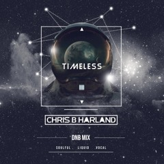 TIMELESS - Soulful/Liquid/Vocal DnB Mix