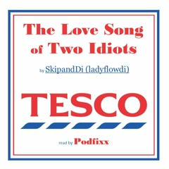 The Love Song of Two Idiots