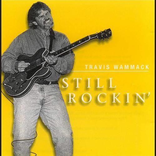Travis Wammack - Still Rockin'