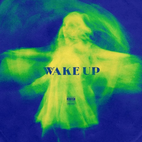 wake up ft. scotty apex & xavier clark (prod. by tyrus, vvd, roddie)