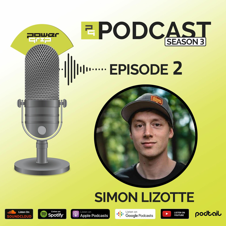 Season 3 - Episode 2 - Simon Lizotte