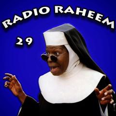 Radio Raheem Episode 29 by Tony Randall
