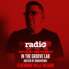 Groovekode Present 'In The Groove Lab 012' with Willie Rosado