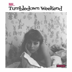 Tumbledown Weekend