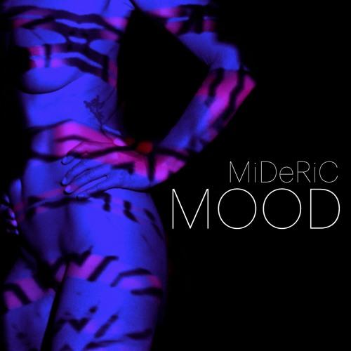 MiDeRiC - Mood - 2021 - Promo Short Versions