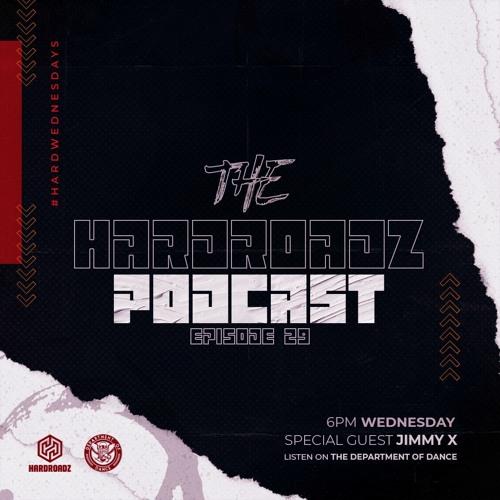 Hardroadz: Episode 29 W/Jimmy X