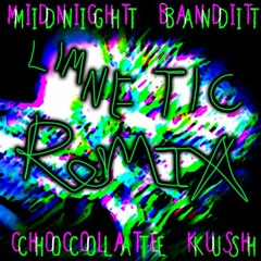 Midnight Bandit - Chocolate Kush (Limnetic Villains Remix)