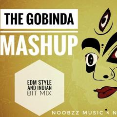 THE GOBINDA MASHUP-[EDM REMIX WITH HADR BASS]-[EDM-DSB]-NOOBZZ MUSIC