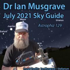 Astrophiz129-JulySkyGuide