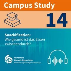 Campus Study 14   Snackification: Wie gesund ist das Essen zwischendurch?