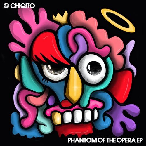 Chiqito - Phantom Of The Opera