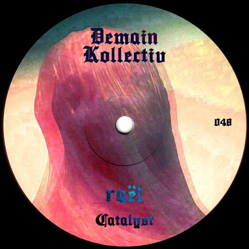 Raël - Catalyst †DK048†
