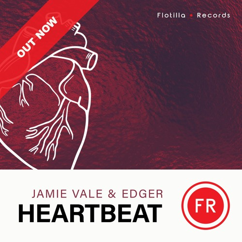 Jamie Vale & EDGER - Heartbeat (OUT NOW ALL PLATFORMS)