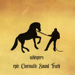 Whispers - Epic Cinematic Soundtrack ( Prod by. Double Chec DC )