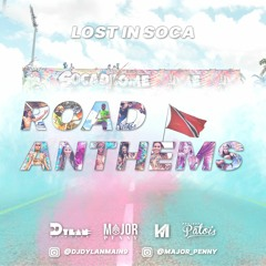 Lost In Soca 2020 Soca Anthems Hosted By Major Penny