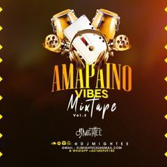 Amapaino Vibes Vol 3.0 Mixed DJ Mightee