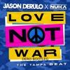 Jason Derulo - Love Not War (The Tampa Beat) (DERO Edit) {FREE DOWNLOAD}