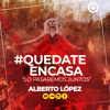 Alberto López - #quedateencasa