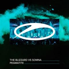 The Blizzard vs Somna - Pegmatite (Radio Edit)