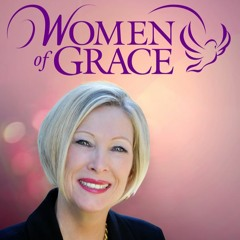 WOMEN OF GRACE - 051821 - Woman Clothed With the Sun