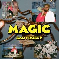 sad frosty - magic