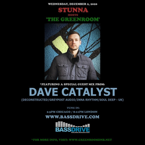 STUNNA - Greenroom DNB Show (02/12/2020) Guest Mix Dave Catalyst