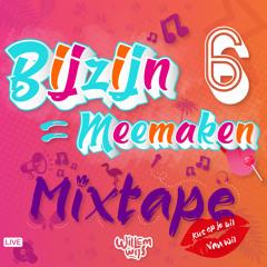 BijZijn Is Meemaken - Live Dj Set #6