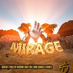 DRAGOS, Fools Of Wisdom, MATT DOE, Mike Danglez, REMETI – Mirage [Headbang Society Premiere]