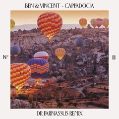 Ben&Vincent - Cappadocia (Dr Parnassus Remix)