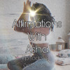 Download Affirmations with Asha (Episode 3): Self-Love Mp3