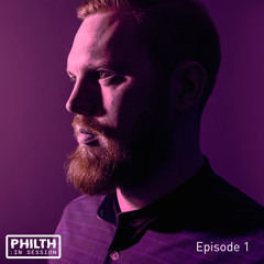 PHILTH IN SESSION - EPISODE 1