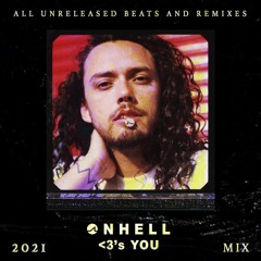 ONHELL <3'S YOU 2021 (all unreleased original)