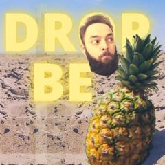 Drop Be