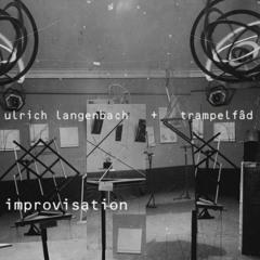 Neu A (Ulrich Langenbach + Trampelfâd - collaboration)