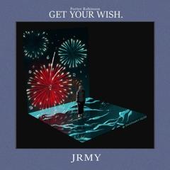 Porter Robinson - Get Your Wish (JRMY Remix)