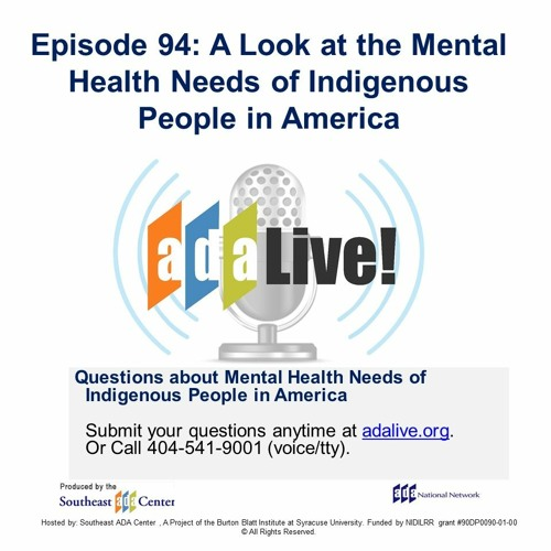 Episode 94: A Look at the Mental Health Needs of Indigenous People in America